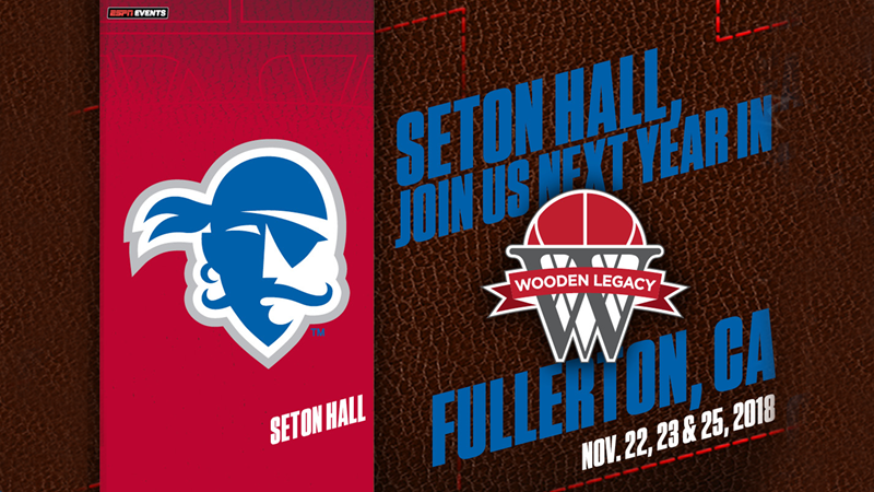 Pirates To Participate In 2018 Wooden Legacy Seton Hall University